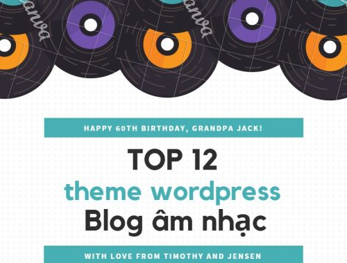 Top 12 theme wordpress blog âm nhạc