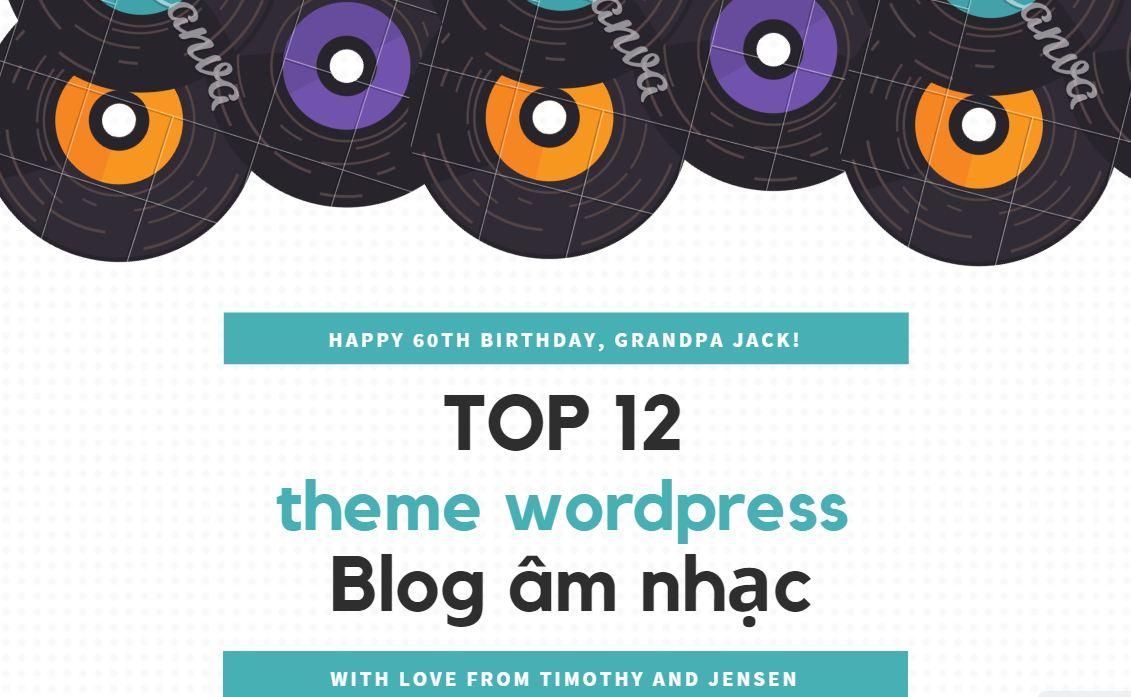 Top 12 theme wordpress blog âm nhạc